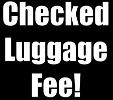 Checked luggage fee
